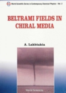 Обложка книги  - Beltrami Fields In Chiral Media
