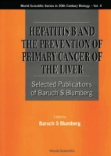 Обложка книги  - Hepatitis B And The Prevention Of Primary Cancer Of The Liver