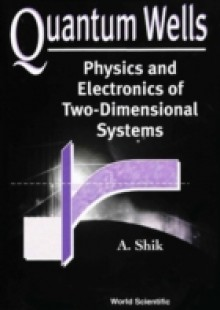 Обложка книги  - Quantum Wells: Physics And Electronics Of Two-dimensional Systems