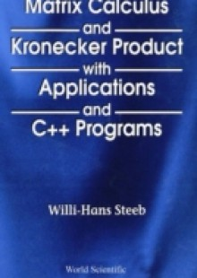 Обложка книги  - Matrix Calculus And Kronecker Product With Applications And C++ Programs