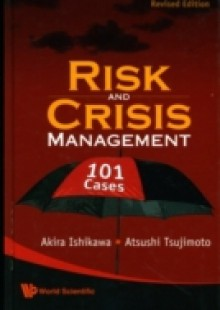 Обложка книги  - Risk And Crisis Management: 101 Cases (Revised Edition)