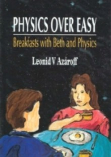 Обложка книги  - Physics Over Easy: Breakfasts With Beth And Physics