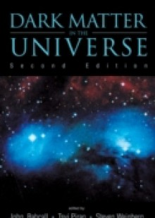 Обложка книги  - Dark Matter In The Universe (Second Edition) – 4th Jerusalem Winter School For Theoretical Physics Lectures