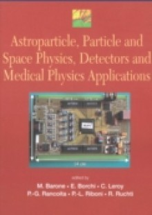 Обложка книги  - Astroparticle, Particle And Space Physics, Detectors And Medical Physics Applications – Proceedings Of The 8th Conference
