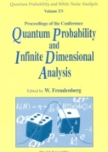 Обложка книги  - Quantum Probability And Infinite-dimensional Analysis: Proceedings Of The Conference