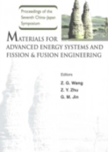 Обложка книги  - Materials For Advanced Energy Systems And Fission & Fusion Engineering, Proceedings Of The Seventh China-japan Symposium