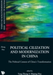 Обложка книги  - Political Civilization And Modernization In China: The Political Context Of China's Transformation