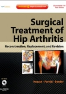 Обложка книги  - Surgical Treatment of Hip Arthritis: Reconstruction, Replacement, and Revision