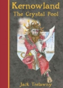 Обложка книги  - Kernowland The Crystal Pool