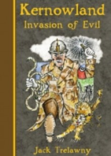 Обложка книги  - Kernowland Invasion of Evil
