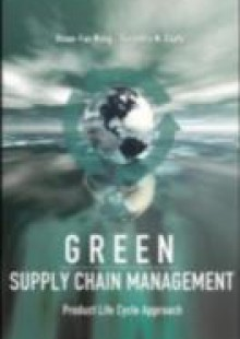 Обложка книги  - Green Supply Chain Management: Product Life Cycle Approach