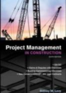 Обложка книги  - Project Management in Construction, Sixth Edition