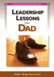 Обложка книги  - Leadership Lessons From Dad