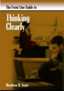 Обложка книги  - FrontLine Guide to Thinking Clearly