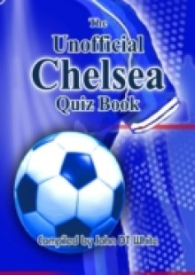 Обложка книги  - Unofficial Chelsea Quiz Book