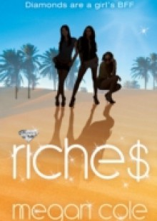 Обложка книги  - Riches: Snog, Steal and Burn