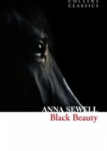 Обложка книги  - Black Beauty (Collins Classics)