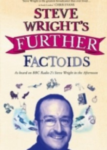 Обложка книги  - Steve Wright's Further Factoids