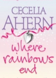 Обложка книги  - Love, Rosie (Where Rainbows End)