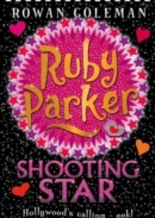 Обложка книги  - Ruby Parker: Shooting Star