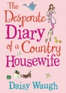 Обложка книги  - Desperate Diary of a Country Housewife