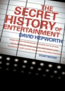 Обложка книги  - Secret History of Entertainment