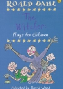 Обложка книги  - Witches: Plays for Children