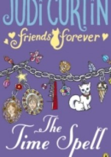 Обложка книги  - Friends Forever: The Time Spell