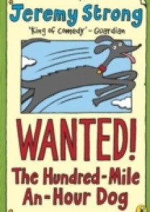Обложка книги  - Wanted! The Hundred-Mile-An-Hour Dog