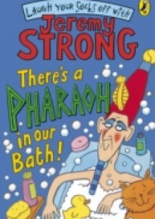Обложка книги  - There's A Pharaoh In Our Bath!