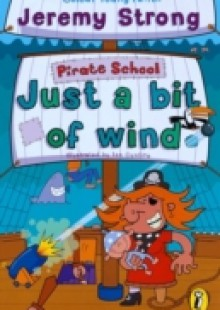 Обложка книги  - Pirate School: Just a Bit of Wind