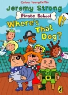 Обложка книги  - Pirate School: Where's That Dog?