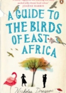 Обложка книги  - Guide to the Birds of East Africa