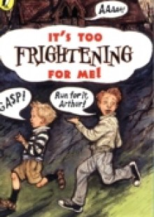 Обложка книги  - It's Too Frightening for Me!