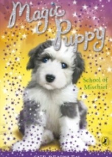 Обложка книги  - Magic Puppy: School of Mischief