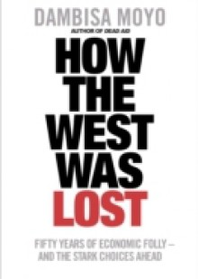 Обложка книги  - How The West Was Lost