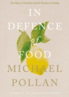 Обложка книги  - In Defence of Food