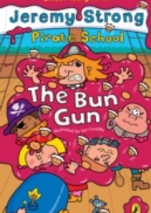 Обложка книги  - Pirate School: The Bun Gun
