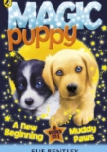 Обложка книги  - Magic Puppy: A New Beginning and Muddy Paws