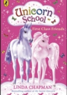 Обложка книги  - Unicorn School: First Class Friends