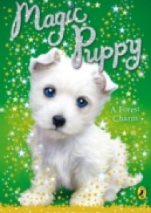 Обложка книги  - Magic Puppy: A Forest Charm