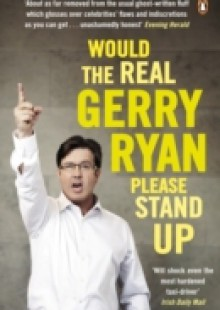 Обложка книги  - Would The Real Gerry Ryan Please Stand Up