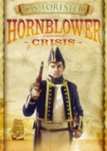Обложка книги  - Hornblower and the Crisis