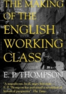Обложка книги  - Making of the English Working Class