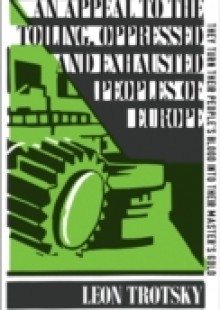 Обложка книги  - Appeal to the Toiling, Oppressed and Exhausted Peoples of Europe