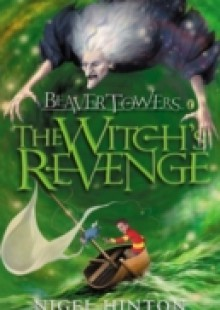 Обложка книги  - Beaver Towers: The Witch's Revenge