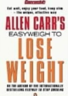 Обложка книги  - Allen Carr's Easyweigh to Lose Weight