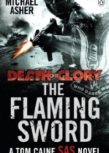 Обложка книги  - Death or Glory II: The Flaming Sword