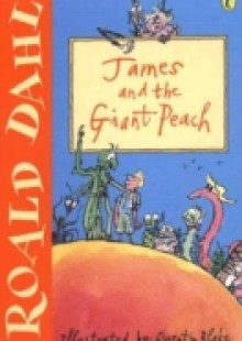 Обложка книги  - James and the Giant Peach: A Play