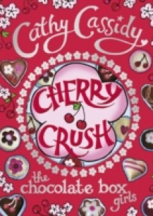 Обложка книги  - Chocolate Box Girls: Cherry Crush
